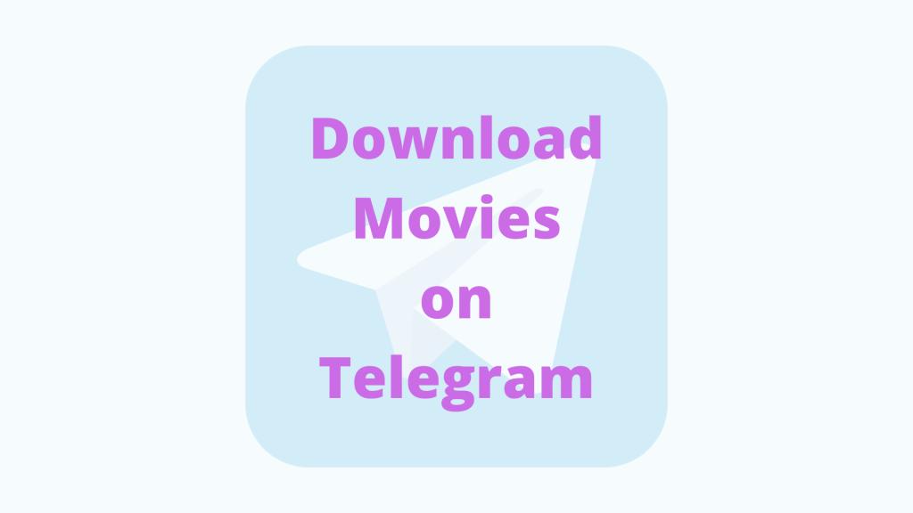 Download-Movies-on-Telegram