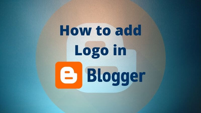 how to add logo in blogger