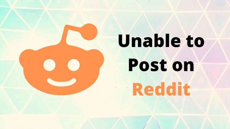 why can't i post on reddit