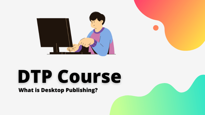 what is dtp & what is the full form of dtp
