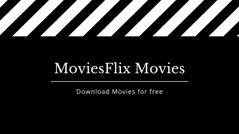 moviesflix pro movies download