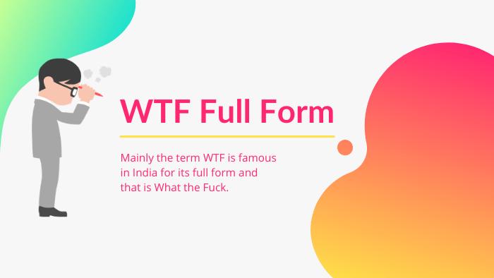 wtf full form