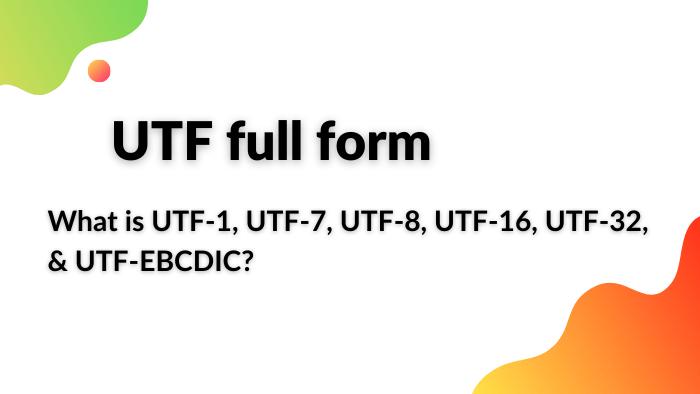 utf full form
