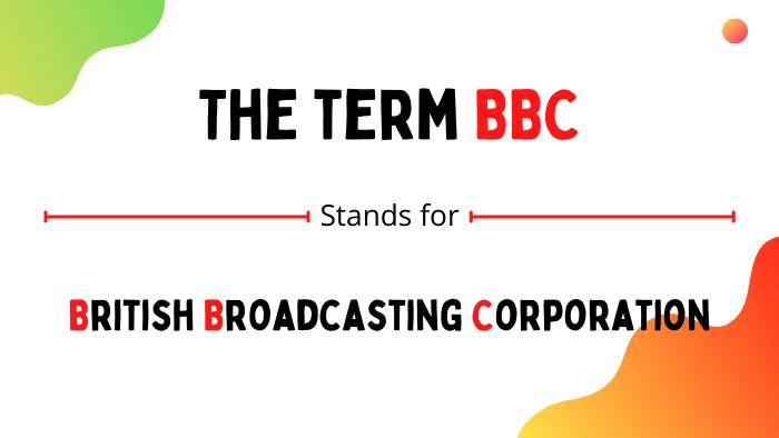 bbc full form
